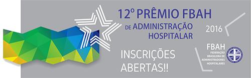 11º Prêmio FBAH de Administração Hospitalar